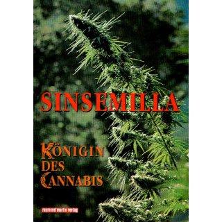 Sinsemilla - Königin des Cannabis