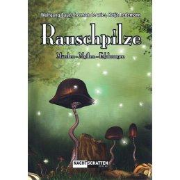 Rauschpilze, Märchen-Mythen-Erfahrungen, Wolfang Bauer - Herman de Vries - Katja Redemann